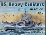 U.S. Heavy Cruisers in action. Part 2