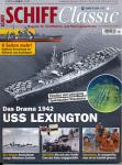 Schiff Classic Heft 8/2018 (Juli/August): USS LEXINGTON. Das Drama 1942