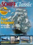 Schiff Classic Heft 3/2014 (Juli/August/September): Teeklipper. Windhunde der Ozeane. 1870-1880